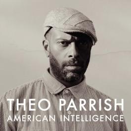 Theo Parrish - American Intelligence