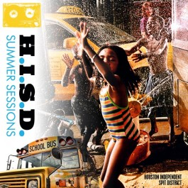 H.I.S.D. (Hueston Independent Spit District) - Summer Sessions