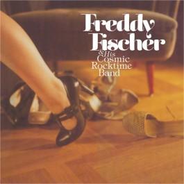 Freddy Fischer And His Cosmic Rocktime Band - Schuhe Raus Und Tanzen Gehen
