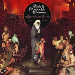 Hiob & Morlockk Dilemma - Apokalypse Jetzt (Omega Edition)