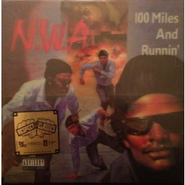 N.W.A. - 100 Miles And Runnin' (Lenticular Cover)