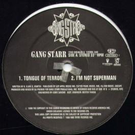 Gang Starr - Tongue Of Terror / I'm Not Superman
