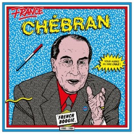 Various - France Chébran - French Boogie 1981-1985