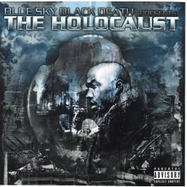 Blue Sky Black Death Presents The Holocaust - The Holocaust