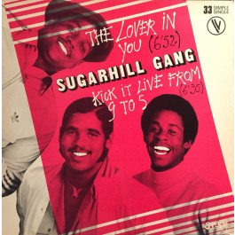 Sugarhill Gang - The Lover In You
