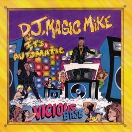 DJ Magic Mike - It's Automatic