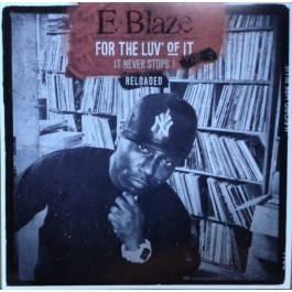 E-Blaze - For The Luv' Of It - It Never Stops! Vol. 3 Reloaded (clear vinyl)