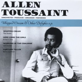 Allen Toussaint - Whipped Cream & Other Delights E.P.