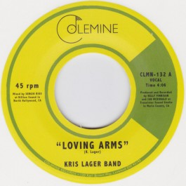 The Kris Lager Band - Loving Arms / Money & Loneliness