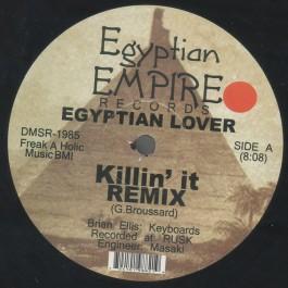 Egyptian Lover - Killin' It