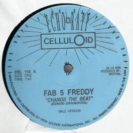 Fab 5 Freddy / Fab 5 Betty - Change The Beat