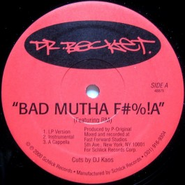 Dr. Becket - Bad Mutha F#%!A / Creativity