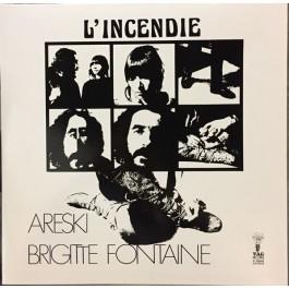 Areski - Brigitte Fontaine - L'Incendie