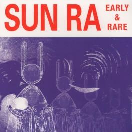Sun Ra - Early And Rare
