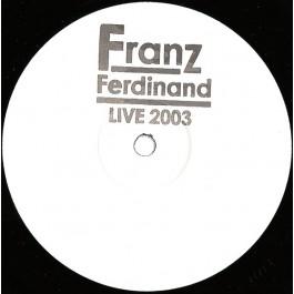 Franz Ferdinand - Live 2003