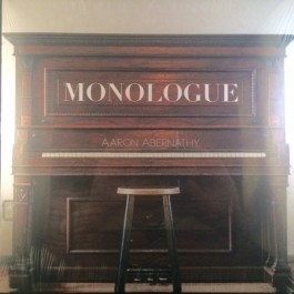 Aaron Abernathy - Monologue