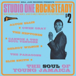 Various - Studio One Rocksteady Volume 2 (Rocksteady, Soul And Early Reggae At Studio One: The Soul Of Young Jamaica)