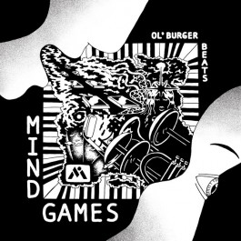 Ol' Burger Beats - Mind Games