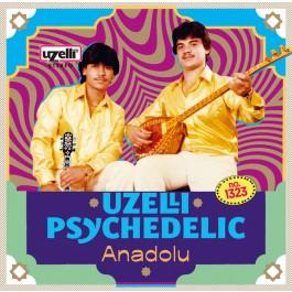 Various - Uzelli Psychedelic Anadolu