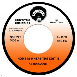 DJ Soopasoul - Home Is Where The Edit Is / Home Is Where The Dub Is