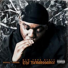 Mooch x Raticus - New Yor State: The Renaissance