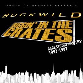 Buckwild - Diggin' In The Crates - Rare Studio Masters: 1993-1997