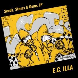 E.C Illa - Seeds, Stems & Gems Lp + Bonus Lp Live From The Ill