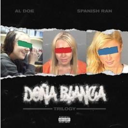 Al Doe & Spanish Ran - Dona Blanca Trilogy (Blue)