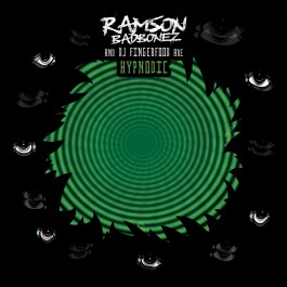 Ramson Badbonez & DJ Fingerfood - Hypnodic