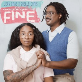 Jean Grae & Quelle Chris - Everything's Fine