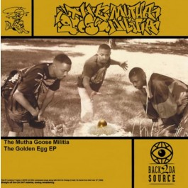 The Mutha Goose Militia - The Golden Egg EP