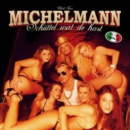 Michelmann - Schüttel Wat De Hast