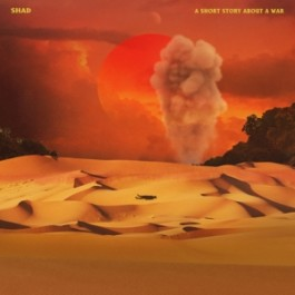 Shad - A Short Story About War (Colored Vinyl)