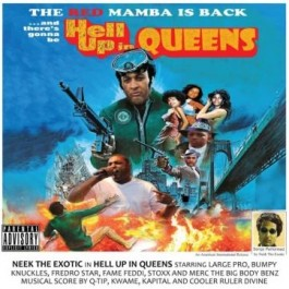Neek The Exotic - Hell Up in Queens