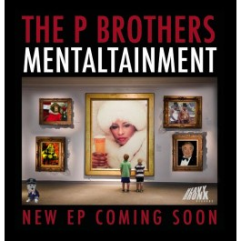 P Brothers - Mentaltainment