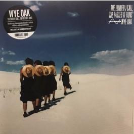 Wye Oak - The Louder I Call, The Faster It Runs