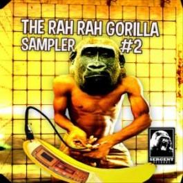 Various - The Rah Rah Gorilla Sampler # 2