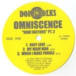 Omniscence - Raw Factors Pt. 2