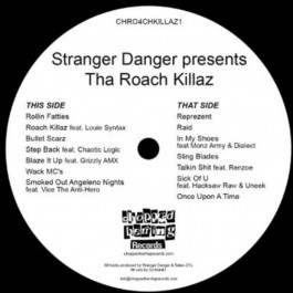 Stranger Danger presents - Tha Roach Killaz