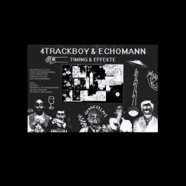 4Trackboy & Echoman (Retrogott & Twit One) - Timing & Effekte