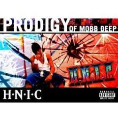 Prodigy (of Mobb Deep) - H.N.I.C.