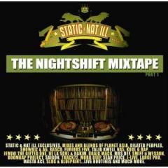 DJ Static & Nat Ill - The Nightshift Vol. 1