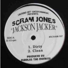 Scram Jones - Jackson Jacker