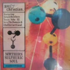 Rae & Christian - Northern Sulphuric Soul CD