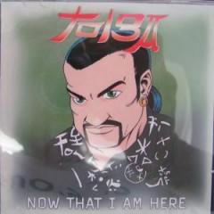 Tolga - Now That I Am Here