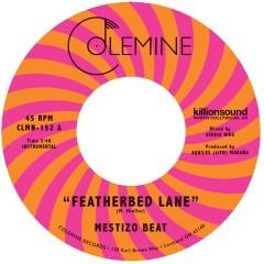 Mestizo Beat - Featherbed Lane / Handcuffed To The Shovel