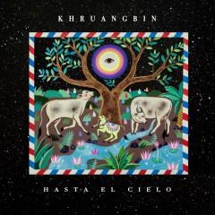 Khruangbin - Hasta El Cielo (Con Todo El Mundo In Dub) (180g)