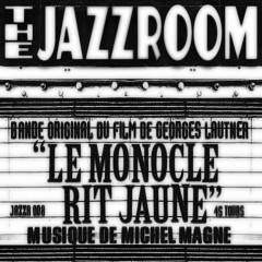 Michel Magne - Le Monocle Rit Jaune