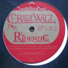 C-Rayz Walz - R'Thentic / Street Reppin'