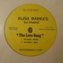 Da Bush Babees - The Love Song (Remixes)